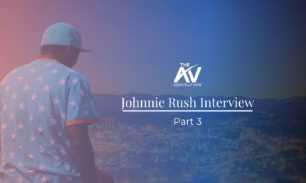 Johnnie Rush Interview: Part 3